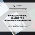 INGRESSIVE CAPITAL FUND FOR AFRICAN TECH ENABLED STARTUPS