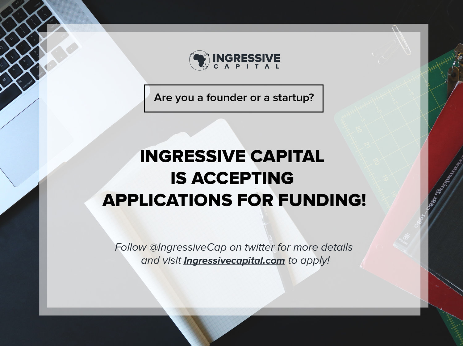 7ba460805e INGRESSIVE CAPITAL FUND FOR AFRICAN TECH ENABLED STARTUPS